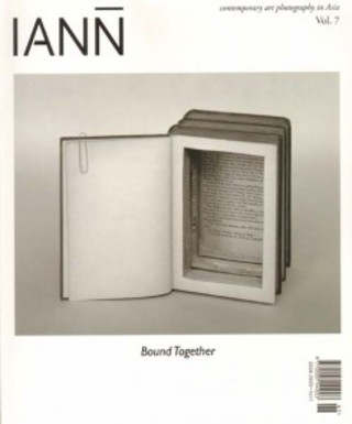 Iann Vol 7: Bound Together - Contemporary Art Photography In Asia